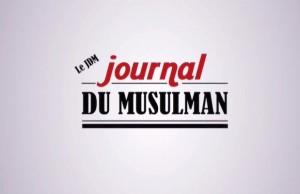 le journal du musulman video