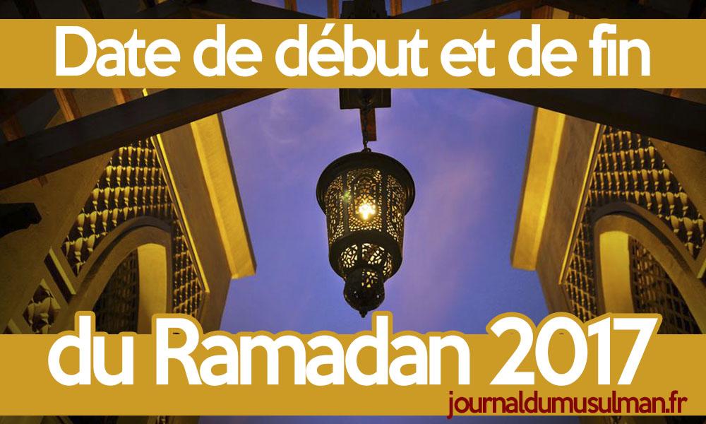 Dates du mois de ramadan 2017 début et fin