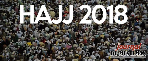 Tout sur le hajj 2018 Hadj 1439