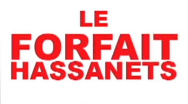 forfait hassanets